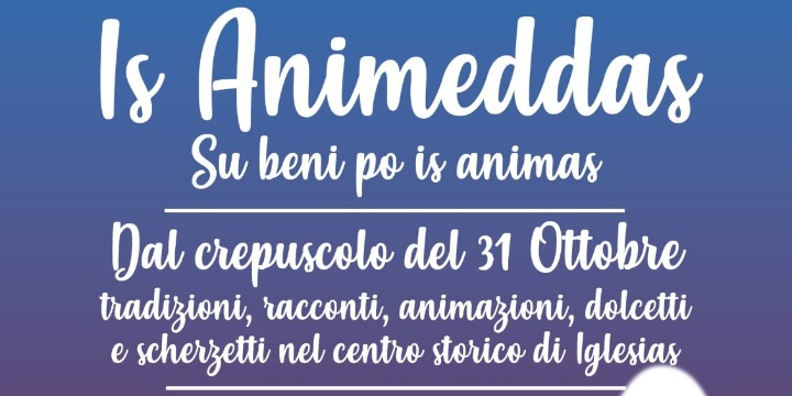 "Manifestazione turistica: ""Is Animeddas"" Su beni po is animas"