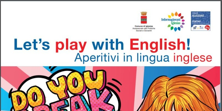 "Informagiovani Eurodesk organizza ""Let's Play with English! – Aperitivi in lingua inglese"""